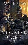 Monster Core 2 (Monster Core, #2)