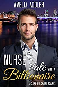 Nurse's Date with a Billionaire (Billionaire Date, #1)