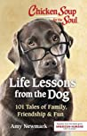 Chicken Soup for the Soul: Life Lessons from the Dog