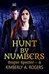 Hunt by Numbers (Rogue Spotter Book 4)
