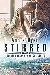 Stirred (Severton Search and Rescue, #2)