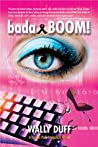 bada-BOOM!: The Hamlin Park Irregulars, Book Three