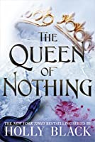 The Queen of Nothing (The Folk of the Air, #3)