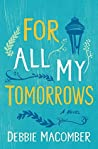 For All My Tomorrows (Debbie Macomber Classics)