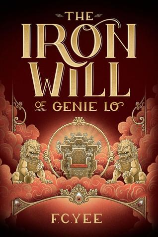 The Iron Will of Genie Lo (The Epic Crush of Genie Lo #2)