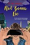 Not Gonna Lie (#lovehim #4)