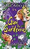 Gun in the Gardenias (Lovely Lethal Gardens #7)