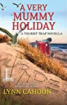 A Very Mummy Holiday (Tourist Trap Mysteries #9.5)