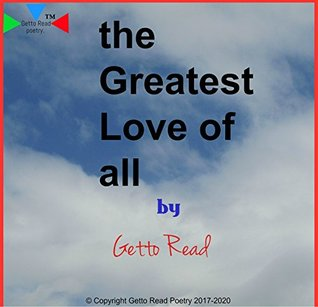 the Greatest Love of all: The Traveling Poet