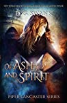 Of Ash and Spirit: