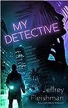 My Detective (Sam Carver, #1)