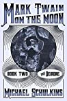 The Deirdre (Mark Twain on the Moon #2)