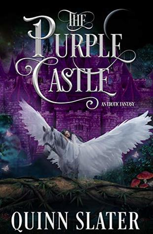 The Purple Castle: A Twisted Retelling of Snow White