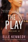 The Play (Briar U, #3)