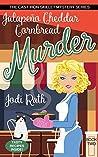 Jalapeño Cheddar Cornbread Murder (The Cast Iron Skillet Mystery Series Book 2)