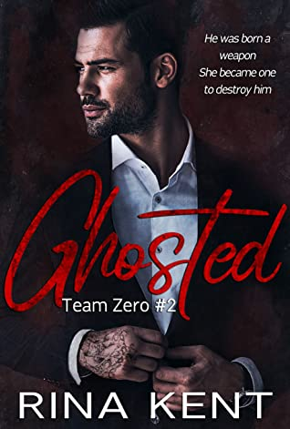 Ghosted (Team Zero, #2)