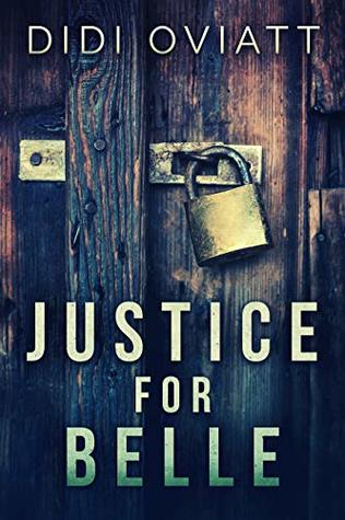 Justice for Belle by Didi Oviatt