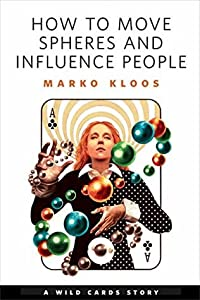 How to Move Spheres and Influence People