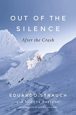 Out of the Silence by Eduardo Strauch Urioste
