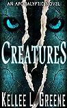 Creatures - An Apocalyptic Novel