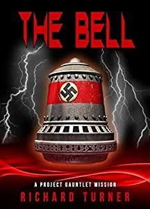 The Bell (Project Gauntlet Book 5)