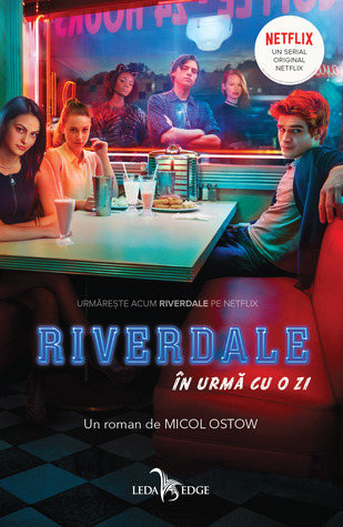 The Day Before Riverdale 1 By Micol Ostow