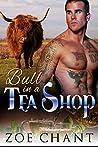 Bull in a Tea Shop (Bodyguard Shifters, #5)