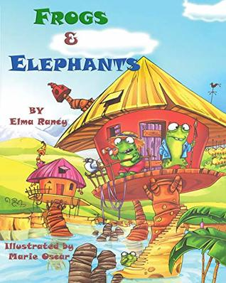 Frogs & Elephants, Children book: a story of the little creatures with that massive one's, Everyday Tale Box 1