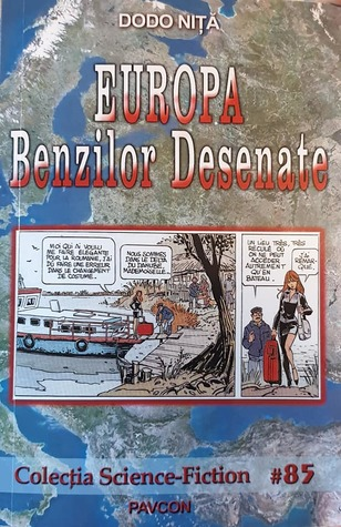 Europa Benzilor Desenate by Dodo Niţă