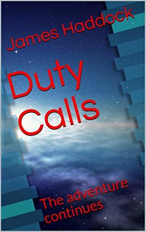 Duty Calls: The adventure continues