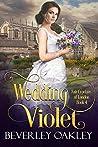 Wedding Violet (Fair Cyprians of London Book 4)