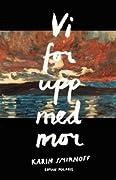 Vi for upp med mor (Jana Kippo, #2)