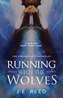 Running with the Wolves: An Action-Packed Adventure Fantasy (The Chronopoint Chronicles Book 1)
