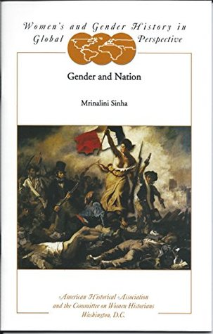 Gender and Nation (Women's and Gender History in Global Perspective series)