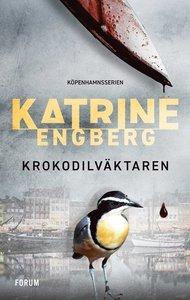 Krokodilväktaren by Katrine Engberg