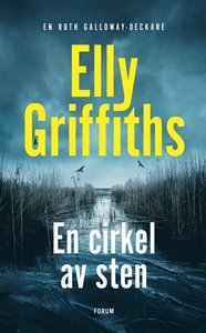 En cirkel av sten by Elly Griffiths