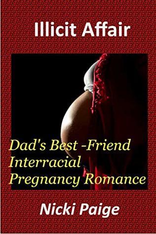 Illicit Affair: Dad's Best-Friend Interracial Pregnancy Romance