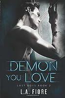 Demon You Love (Lost Boys #2)
