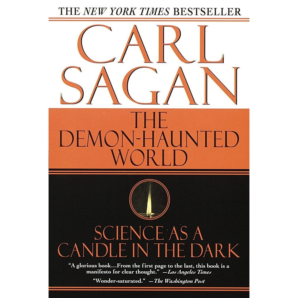 The Demon-Haunted World: Science as a Candle in the Dark by