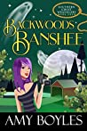 Backwoods Banshee (Southern Ghost Wranglers #4)