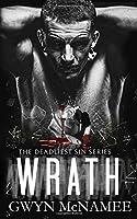 Wrath (The Deadliest Sin Series)