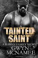 Tainted Saint (Hawke Family, #5)