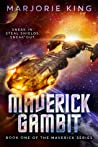 Maverick Gambit (Maverick Series, #1)