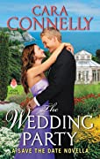 The Wedding Party: A Save the Date Novella