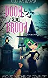 Doom and Broom (Wicked Witches of Coventry #2)