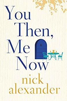 You Then, Me Now by Nick Alexander