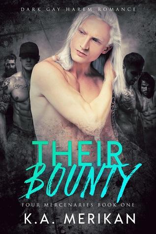 Their Bounty (Four Mercenaries, #1)