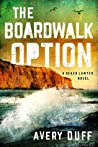 The Boardwalk Option (Beach Lawyer #3)