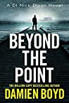 Beyond the Point (DI Nick Dixon, #9)