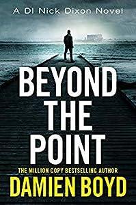 Beyond the Point (DI Nick Dixon, #9)